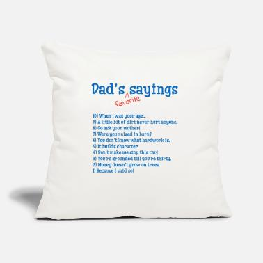 "Dad's favorite sayings - Throw Pillow Cover 18"" x 18"""