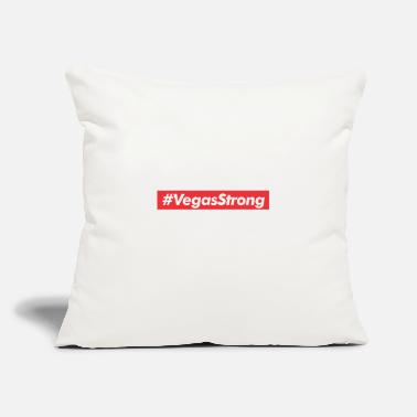 "Vegas Vegas Strong Las Vegas - Throw Pillow Cover 18"" x 18"""