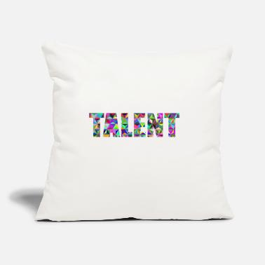 "Talent TALENT - Throw Pillow Cover 18"" x 18"""