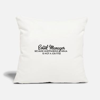 "Event Event Manager - Throw Pillow Cover 18"" x 18"""