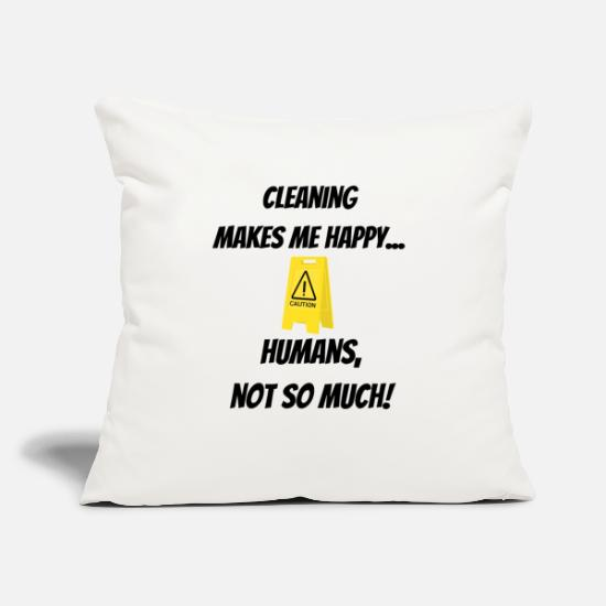 "Clean Pillow Cases - Cleaning makes me happy... Humans, not so much! - Throw Pillow Cover 18"" x 18"" natural white"