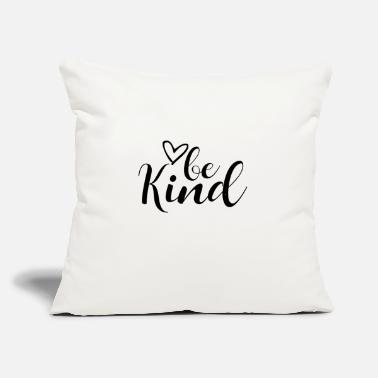 "Kind Be Kind - Throw Pillow Cover 18"" x 18"""