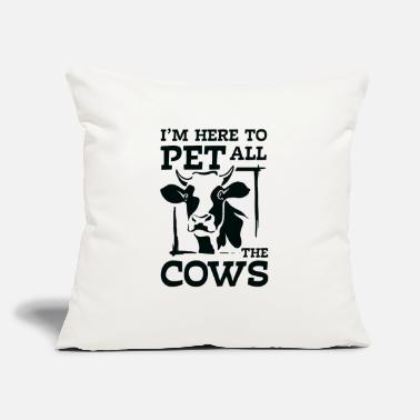 "Agronomy I'm here to pet all the Cows fun muh farmer - Throw Pillow Cover 18"" x 18"""