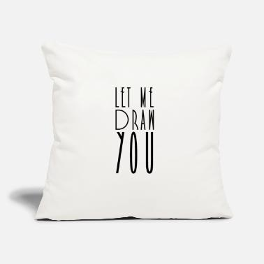 "Drawing Drawing Drawing Drawing Drawing - Throw Pillow Cover 18"" x 18"""