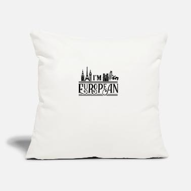"Europe Europe Europe Europe Europe - Throw Pillow Cover 18"" x 18"""