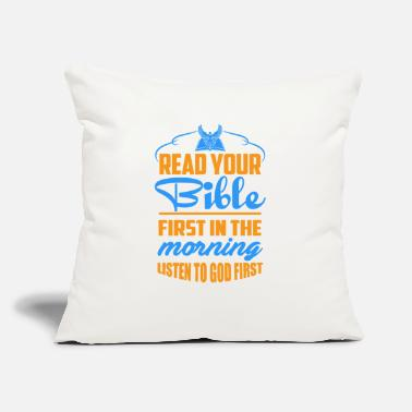 "Read Your Bible In The Morning - Throw Pillow Cover 18"" x 18"""