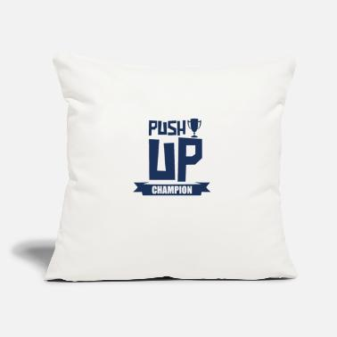 "Push Up Push Up Push Up Push Up Push Up - Throw Pillow Cover 18"" x 18"""
