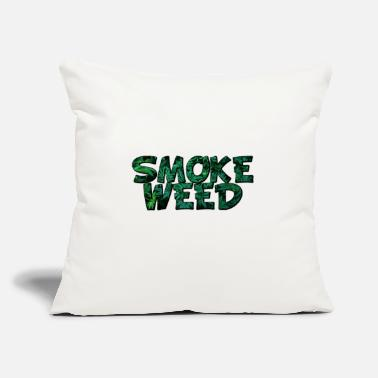 "Smoke Weed Smoke Weed - Throw Pillow Cover 18"" x 18"""
