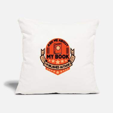"Book book author book books gift - Throw Pillow Cover 18"" x 18"""