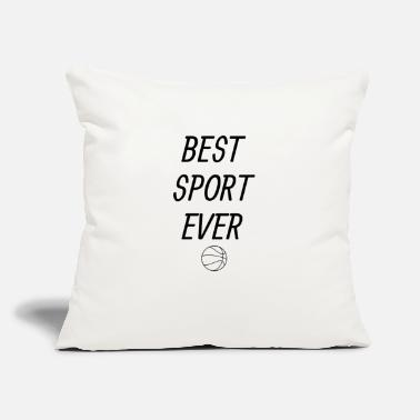 "Sports Best Sport ever Basketball Tshirt - Throw Pillow Cover 18"" x 18"""