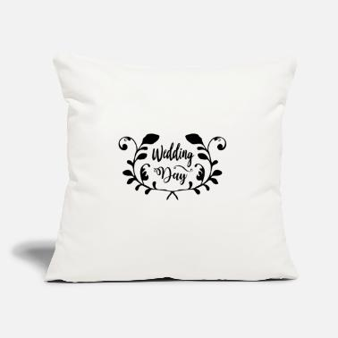 "Wedding Day Wedding day - Throw Pillow Cover 18"" x 18"""
