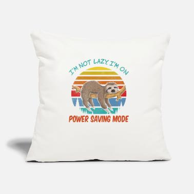 "Day I'm not Lazy, I'm On Power Saving Mode - Throw Pillow Cover 18"" x 18"""