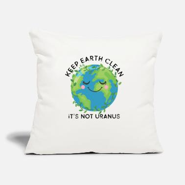"Care Happy Earth Day Keep Earth Clean Funny Uranus Scie - Throw Pillow Cover 18"" x 18"""