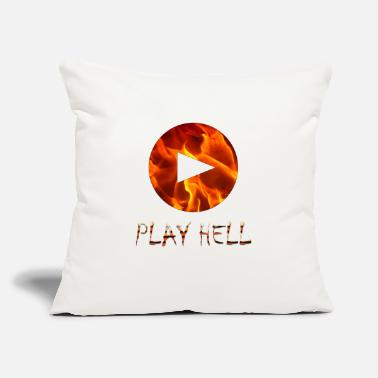 "Play Play Hell Play Hard - Throw Pillow Cover 18"" x 18"""