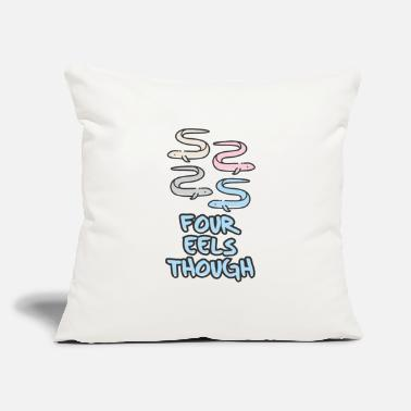 "Eel FOUR EELS THOUGH - Throw Pillow Cover 18"" x 18"""