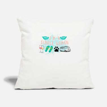 "Simple Woman I'm A Simple Woman - Throw Pillow Cover 18"" x 18"""