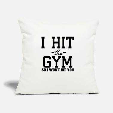 "Make It So I Hit The Gym So I Won't Hit You - Throw Pillow Cover 18"" x 18"""