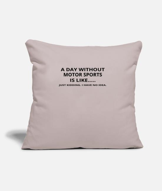 "Undefined Pillow Cases - day without geschenk gift like love motor sports - Throw Pillow Cover 18"" x 18"" light taupe"