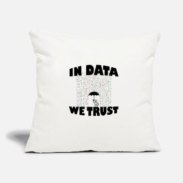 "Data Science Trust Data Science Shirt - Throw Pillow Cover 18"" x 18"""