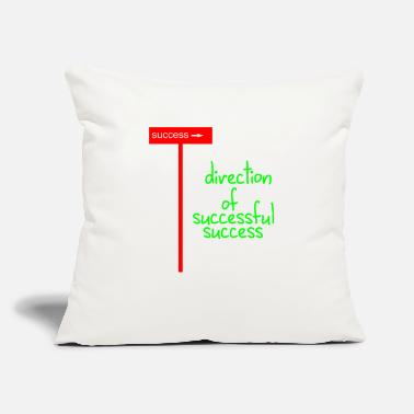 "Success direction of successful success - Throw Pillow Cover 18"" x 18"""