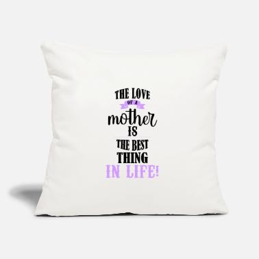 "Motherly Love Motherly Love - Cute Saying for Mother's Day - Throw Pillow Cover 18"" x 18"""