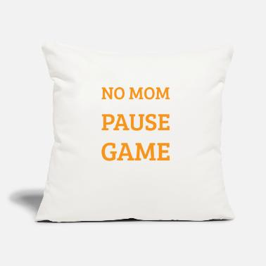 "Cant No Mom I Cant Pause An Online Game Funny - Throw Pillow Cover 18"" x 18"""