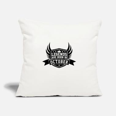 "October Legends Are Born in October | October Birthdays - Throw Pillow Cover 18"" x 18"""