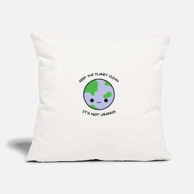 "Clean Keep the planet clean - Throw Pillow Cover 18"" x 18"""