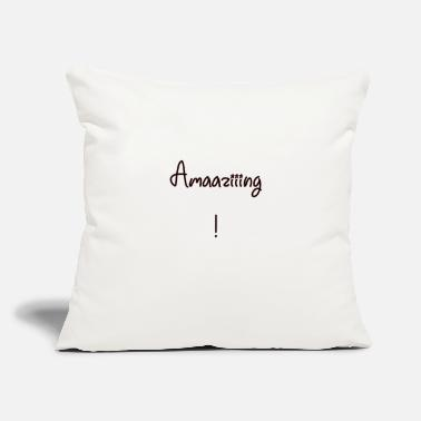 "Amazing Amazing! - Throw Pillow Cover 18"" x 18"""