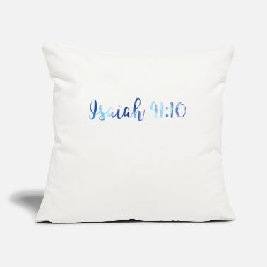"Isaiah 41 10 Isaiah 41:10 - Throw Pillow Cover 18"" x 18"""