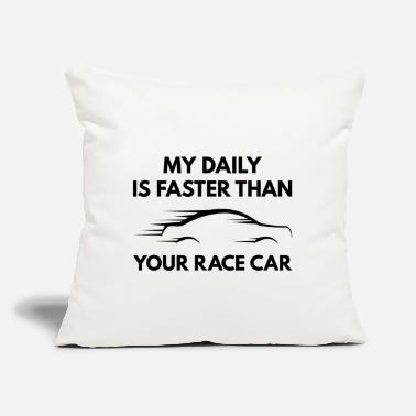 "Horsepower My Daily Is Faster - Throw Pillow Cover 18"" x 18"""