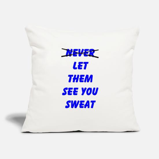"Tank Pillow Cases - Let Them See You Sweat - Throw Pillow Cover 18"" x 18"" natural white"