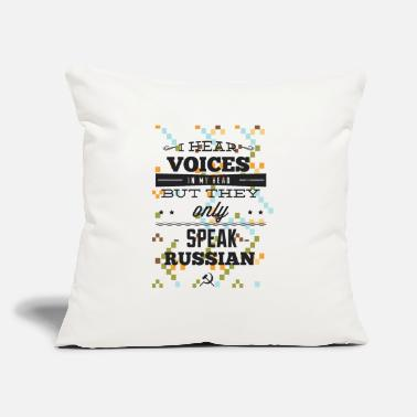 "Russian I Hear Voices In My Head - Throw Pillow Cover 18"" x 18"""