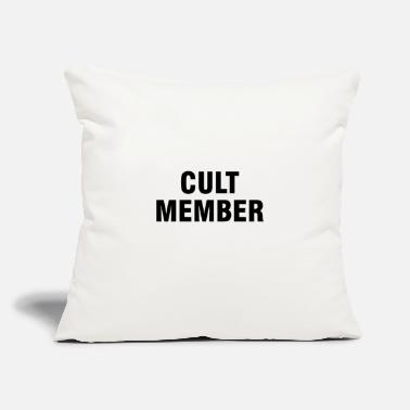 "Cult Cult member - Throw Pillow Cover 18"" x 18"""