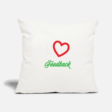 "I Love &amp Funny Feedback Tshirt Designs I love Feedback - Throw Pillow Cover 18"" x 18"""