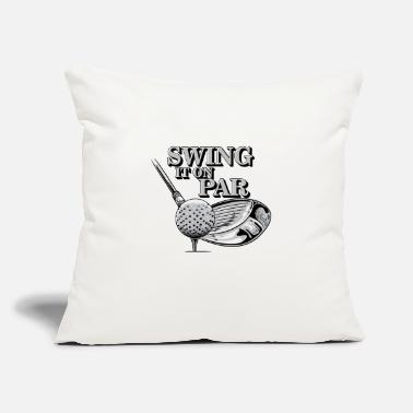"Golf Swing Swing it on par golfing golf tshirt - Throw Pillow Cover 18"" x 18"""