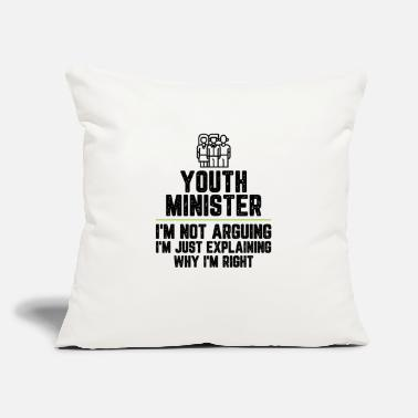 "Right Youth minister I'm Not Arguing I'm Just - Throw Pillow Cover 18"" x 18"""