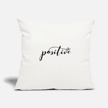 "Positive Positive, stay positive, mindset, positivity - Throw Pillow Cover 18"" x 18"""
