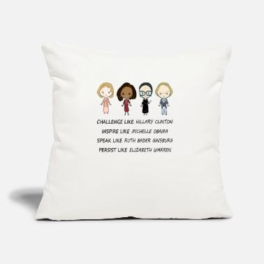 "Challenge like Hillary Clinton - Throw Pillow Cover 18"" x 18"""