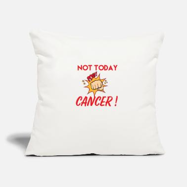 "Fight Cancer Not today cancer - Throw Pillow Cover 18"" x 18"""