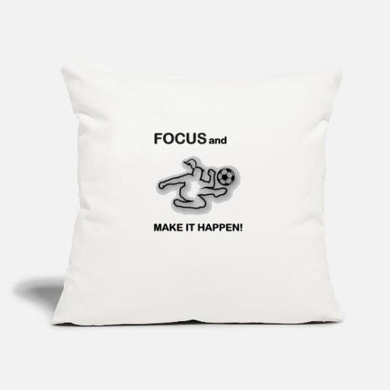"Soccer Pillow Cases - Focus and Make It Happen/Soccer/Football - Throw Pillow Cover 18"" x 18"" natural white"