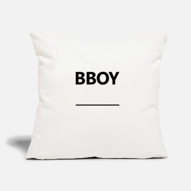 "Bboy BBOY ______ - Throw Pillow Cover 18"" x 18"""