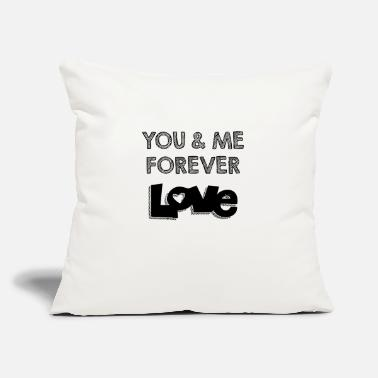 "Me And You Forever Me and you forever love - Throw Pillow Cover 18"" x 18"""