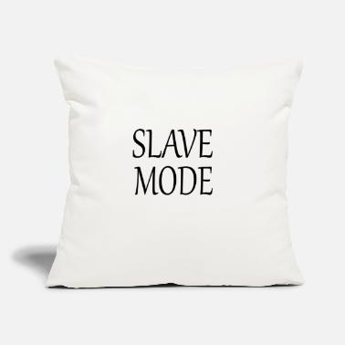 "Slaves SLAVE MODE - Throw Pillow Cover 18"" x 18"""