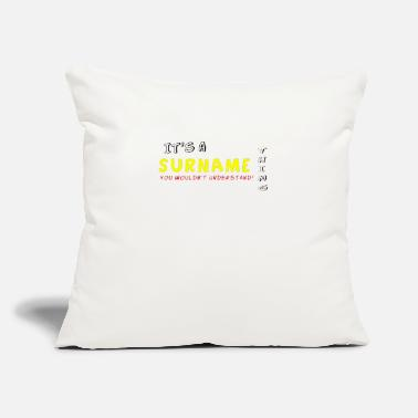 "Surname It s A Surname Thing - Throw Pillow Cover 18"" x 18"""