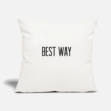 "Best Way Best way - Throw Pillow Cover 18"" x 18"""