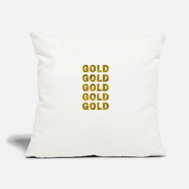 "Gold Gold Gold Gold - Throw Pillow Cover 18"" x 18"""