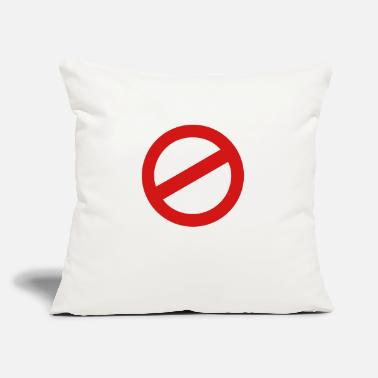"Prohibited prohibition sign - Throw Pillow Cover 18"" x 18"""