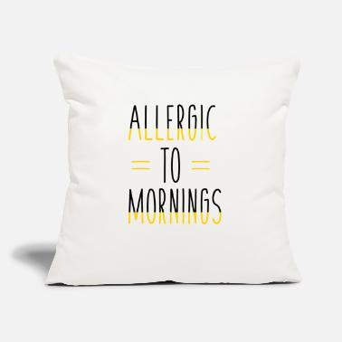 Morning Allergic to Mornings - Throw Pillow Cover
