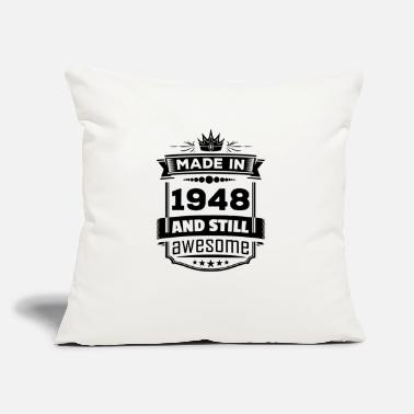 "Vintage 1948 Made In 1948 And Still Awesome - Throw Pillow Cover 18"" x 18"""